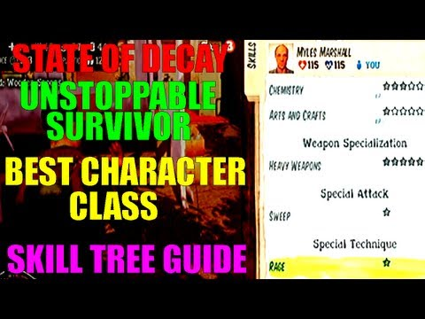 State Of Decay Best Character Build   Unstoppable Survivor   Perfect Skill Tree   Must-See Guide!