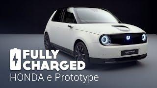 HONDA e Prototype | Fully Charged