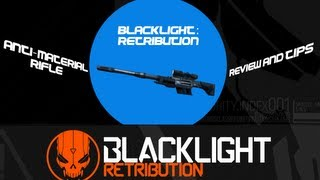 Blacklight : Retribution - Anti Material Rifle - Tips/Review