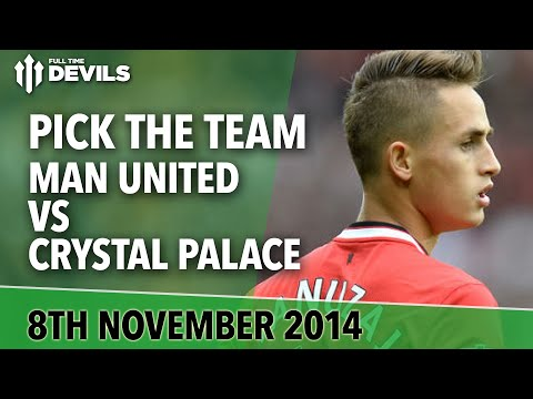 Pick The Team! | Manchester United Vs Crystal Palace | Fellaini Wig Wager