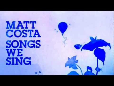 Matt Costa - Whiskey And Wine