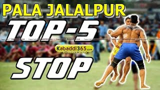 Top 5 Stop Pala Jalalpur at Kabaddi Tournaments