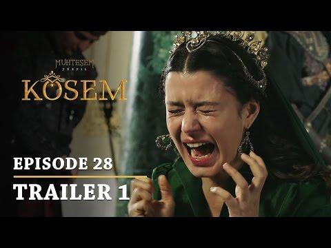 """Magnificent Century Kosem"" Episode 28 Trailer 1 - English Subtitles"