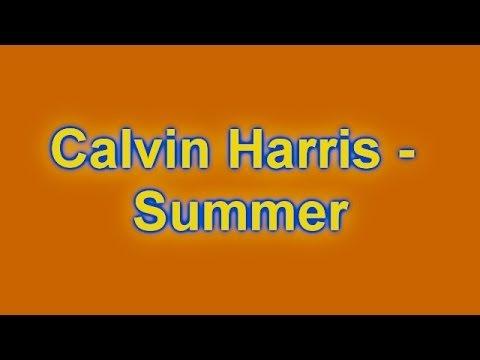 (Lyrics)Summer-Calvin Harris(HD)(New)(Official Lyrics ...