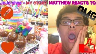 MATTHEW REACTS TO MY STORY by JoJo siwa!!