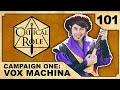 Thar Amphala | Critical Role RPG Episode 101