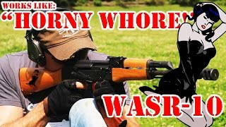 WASR 10 - Like a Horny Whore on Payday!
