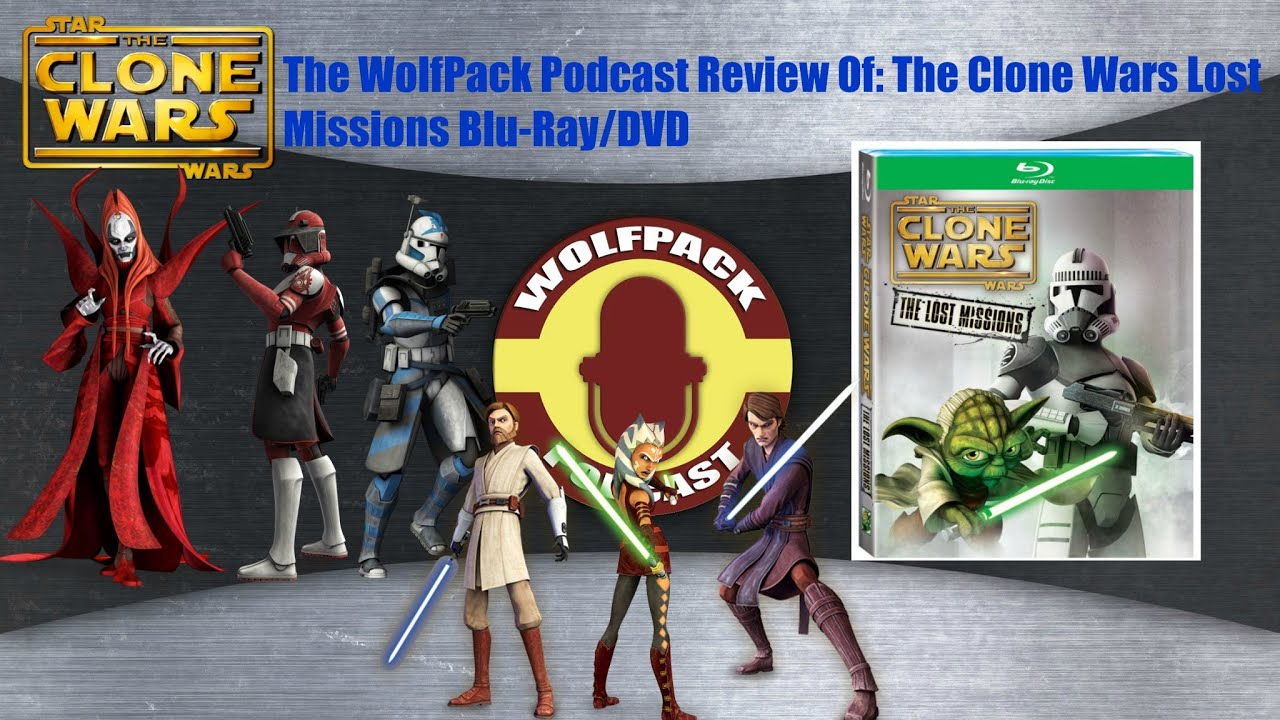 Star Wars The Clone Wars The Lost Missions Wars The Lost Missions