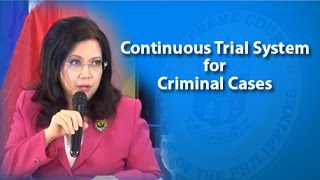 Continuous Trial System for Criminal Cases