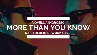 Axwell Ingrosso More Than You Know Dash Berlin Rework Live UMF Singapore 2017