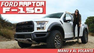 Ford Raptor F-150 2019 Una de las mejores Pick Up's del mundo - Manu V Al Volante