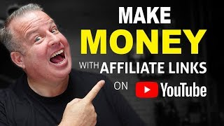 How To Make Money on YouTube with Affiliate Links - 7 Tips