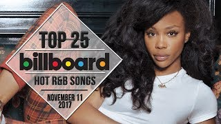 Top 25 • US R&B Songs • November 11, 2017 | Billboard-Charts