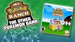 MY POKEMON RANCH: THE OTHER POKEMON BANK