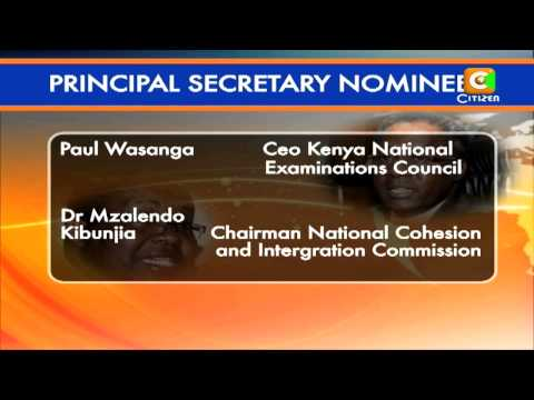 Principal Secretaries Nominees to be Named