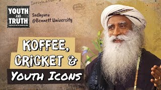Koffee Cricket Youth Icons Sadhguru S Take