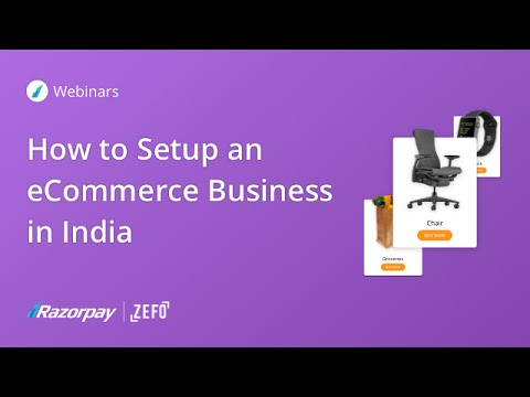 How to Setup an eCommerce Business in India (Webinar Replay)