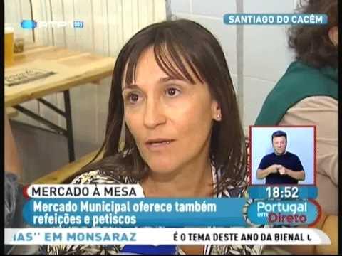 Mercado � Mesa - Tasquinhas Santiago do Cac�m. Reportagem.