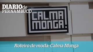 Gabriela Fiuza e a Calma Monga
