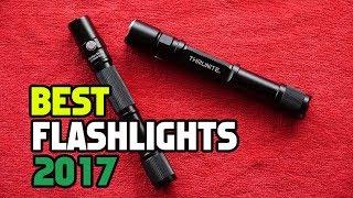 10 Best Flashlights 2017