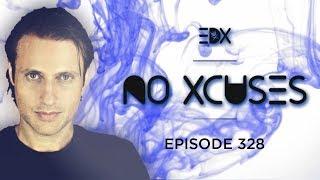 download lagu Edx - No Xcuses Episode 328 gratis