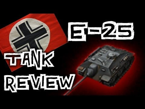 World of Tanks    E-25 - Tank Review