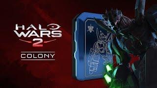 Halo Wars 2 Colony Launch Trailer
