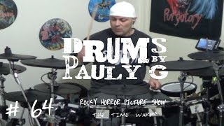 The Rocky Horror Picture Show - The Time Warp (Drum Cover) [TDRolandTD style] by Paul Gherlani