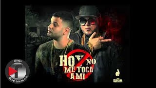 Kelmitt Ft. Alexio La Bestia - Hoy No Me Toca A Mi [Official Audio]