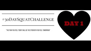#30DaySquatChallenge Day 1