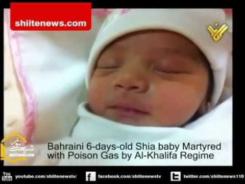 Bahraini 6 days old Shia baby Martyred with Poison Gas by Al-Khalifa Regime