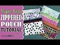 SUPER EASY Zippered Pouch (or Purse) Tutorial