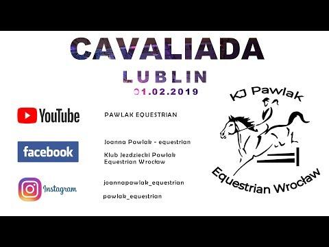 CAVALIADA LUBLIN 2019 - Z Punktu Widzenia Zawodniczki Kadry Narodowej WKKW I PAWLAK EQUESTRIAN
