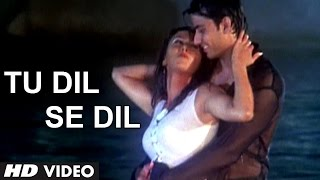 Tu Dil Se Dil Video Song from Nakhra Husn Ka