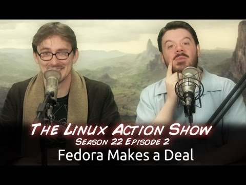 0 Fedora Makes a Deal | LAS | s22e02