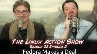 Fedora Makes a Deal | LAS | s22e02