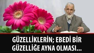 Şahin Yılmaz - Güzelliklerin; Ebedi Bir Güzelliğe Ayna Olması...