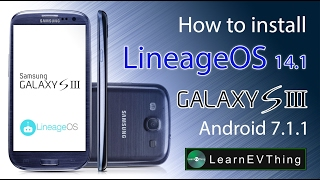 Install Lineage OS 14.1 on Samsung S3   Android Nougat 7.1.1