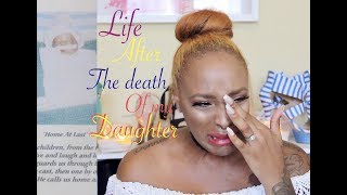 Life After The Death of My Daughter