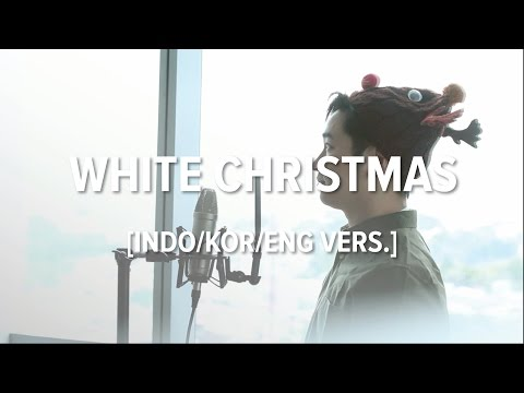 download lagu Cover-Indonesian/Korean/English Special Christmas Edition - WHITE CHRISTMAS gratis