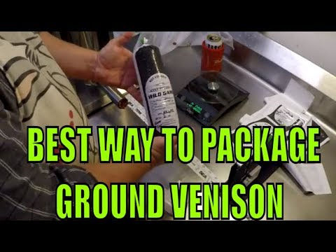 THE BEST WAY to package ground venison!