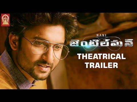 Nani Gentleman Movie Theatrical Trailer   Nani   Surabhi   Nivetha Thomas   Gentleman Trailer