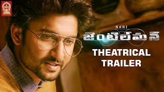 Nani Gentleman Movie Theatrical Trailer  Nani  Sur