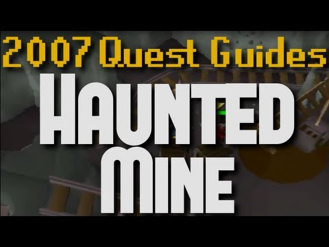 Runescape 2007 Quest Guides: Haunted Mine