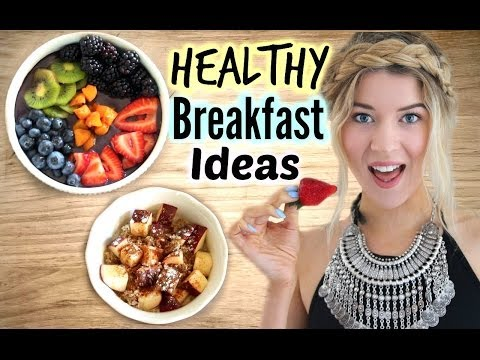 Healthy Breakfast Ideas: 3 Easy Recipes ♡