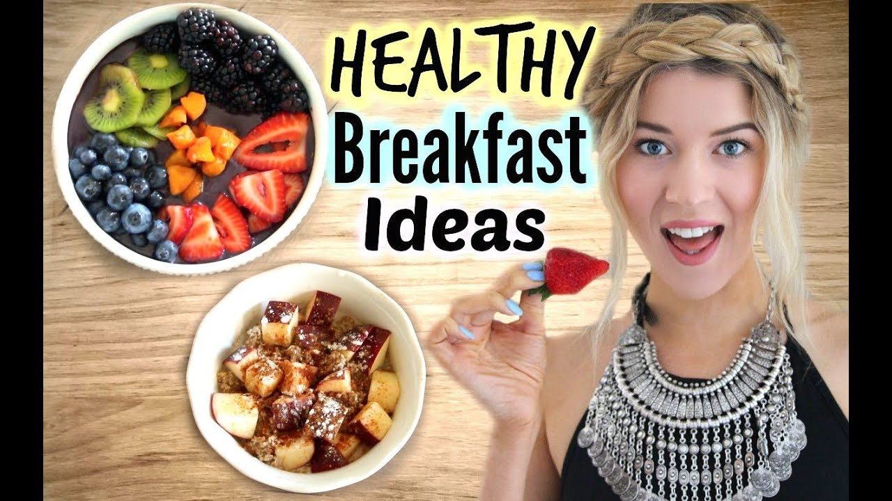 Healthy Breakfast Ideas: 3 Easy Recipes ♡ - YouTube