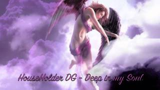 HouseHolder Dimitris Gavalas - Deep In My Soul (HHDG's Emotional Mix ver.1).mov