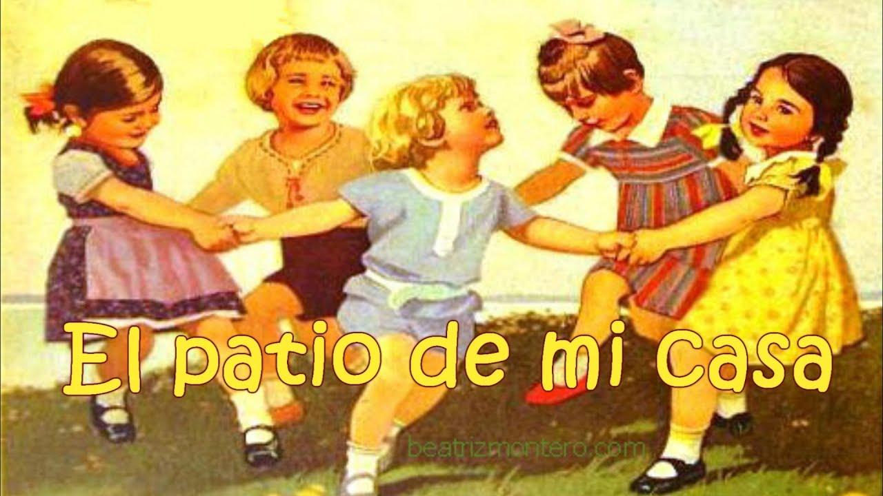 El patio de mi casa - Canciones infantiles - Recursos educativos