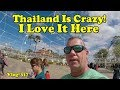 Thailand Is Crazy! I Love It Here.