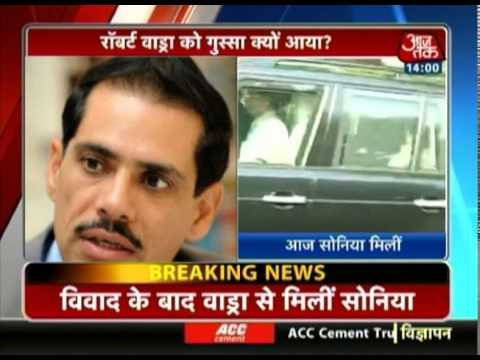 Sonia Gandhi visits Robert Vadra after he lost his cool
